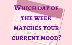 Which Day of the Week Matches Your Mood?