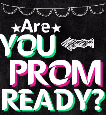 Are You Prom Ready?