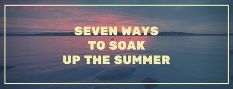 Seven Ways to Soak Up the Summer