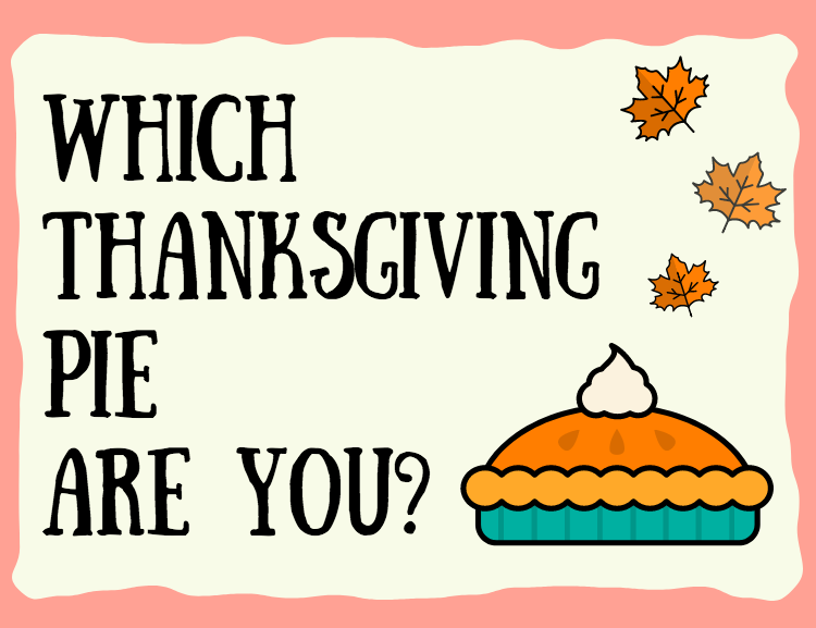 Which Thanksgiving Pie Are You?