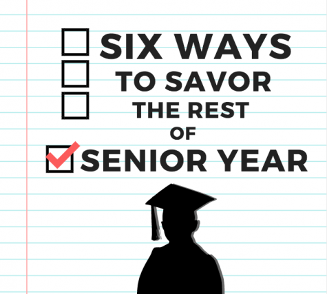 Six Ways to Savor the Rest of Senior Year