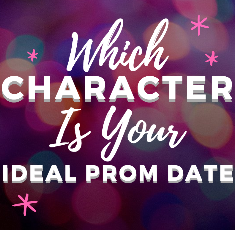 Which Character Is Your Ideal Prom Date?