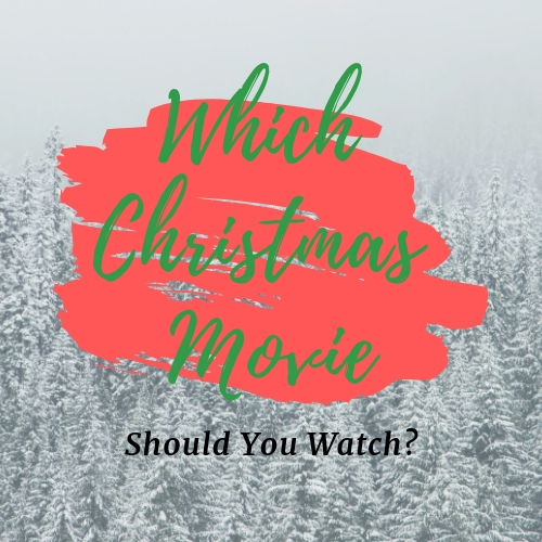 What Christmas movie should you watch?