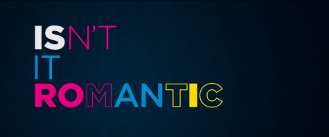 'Isn't It Romantic' Redefines Romantic Comedies
