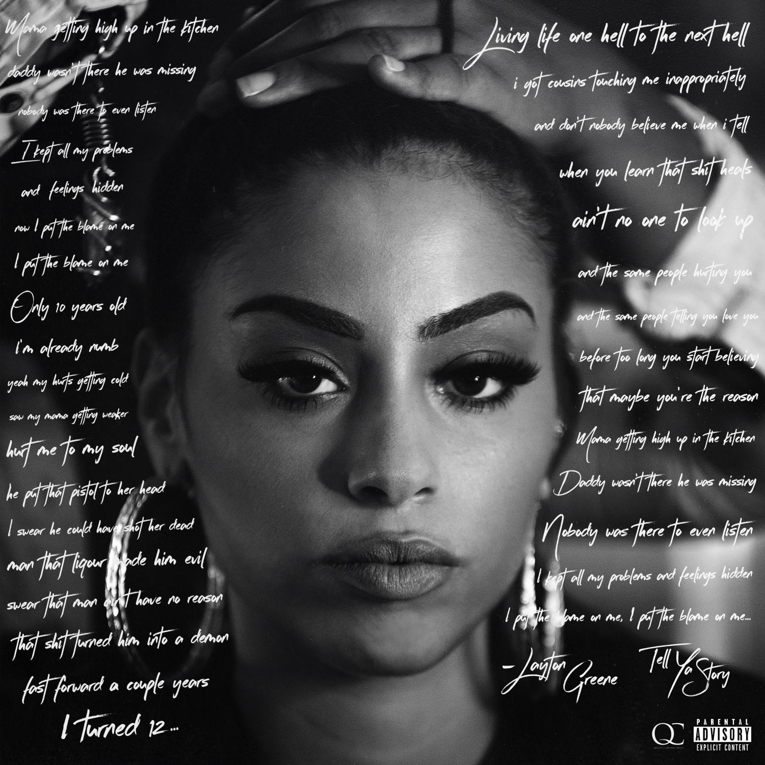 Layton Greene's EP cover 'Tell Ya Story' featured lyrics from the opening single 'Blame On Me,' a deeply personal ballad of her early turbulent home life. Photo courtesy of Layton Greene.