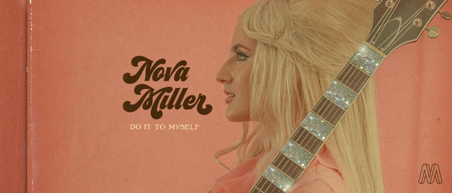 Nova Miller's newest single titled 'Do It To Myself' is a bridge between old and new, and an inspiring anthem to self-love and acceptance. Photo Courtesy of Moxie.