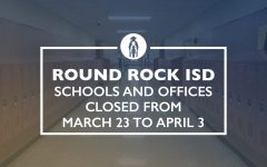 Round Rock ISD Closes Schools and Offices Until April 3