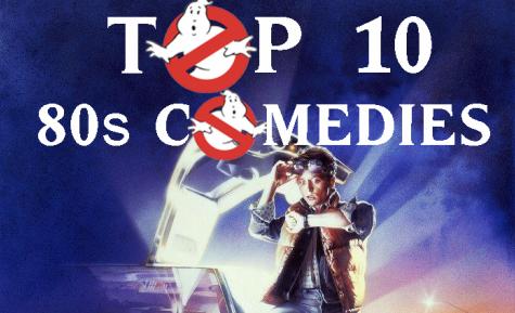 Top 10 80s Comedies