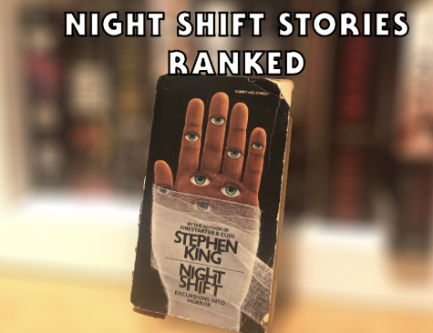 """Ranking the Stories in Stephen King's """"Night Shift"""""""