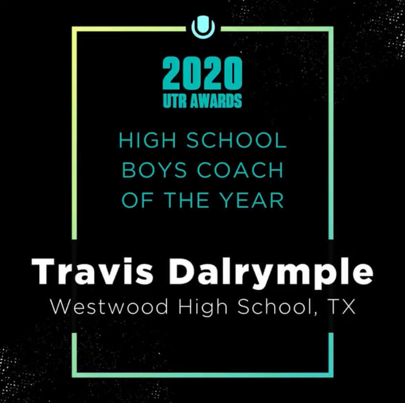 Tennis+head+coach+Travis+Dalrymple+was+awarded+the+honor+of+National+High+School+Boys+Coach+of+the+Year+by+the+Universal+Tennis+Rating+%28UTR%29.+Coach+Dalrymple+received+the+award+after+he+led+the+varsity+tennis+team+to+their+second+state+title+in+three+years.+Photo+courtesy+of+Universal+Tennis+Rating.
