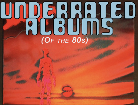Underrated Albums of the 80's